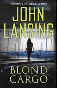 Blond Cargo by John Lansing | Coming Soon