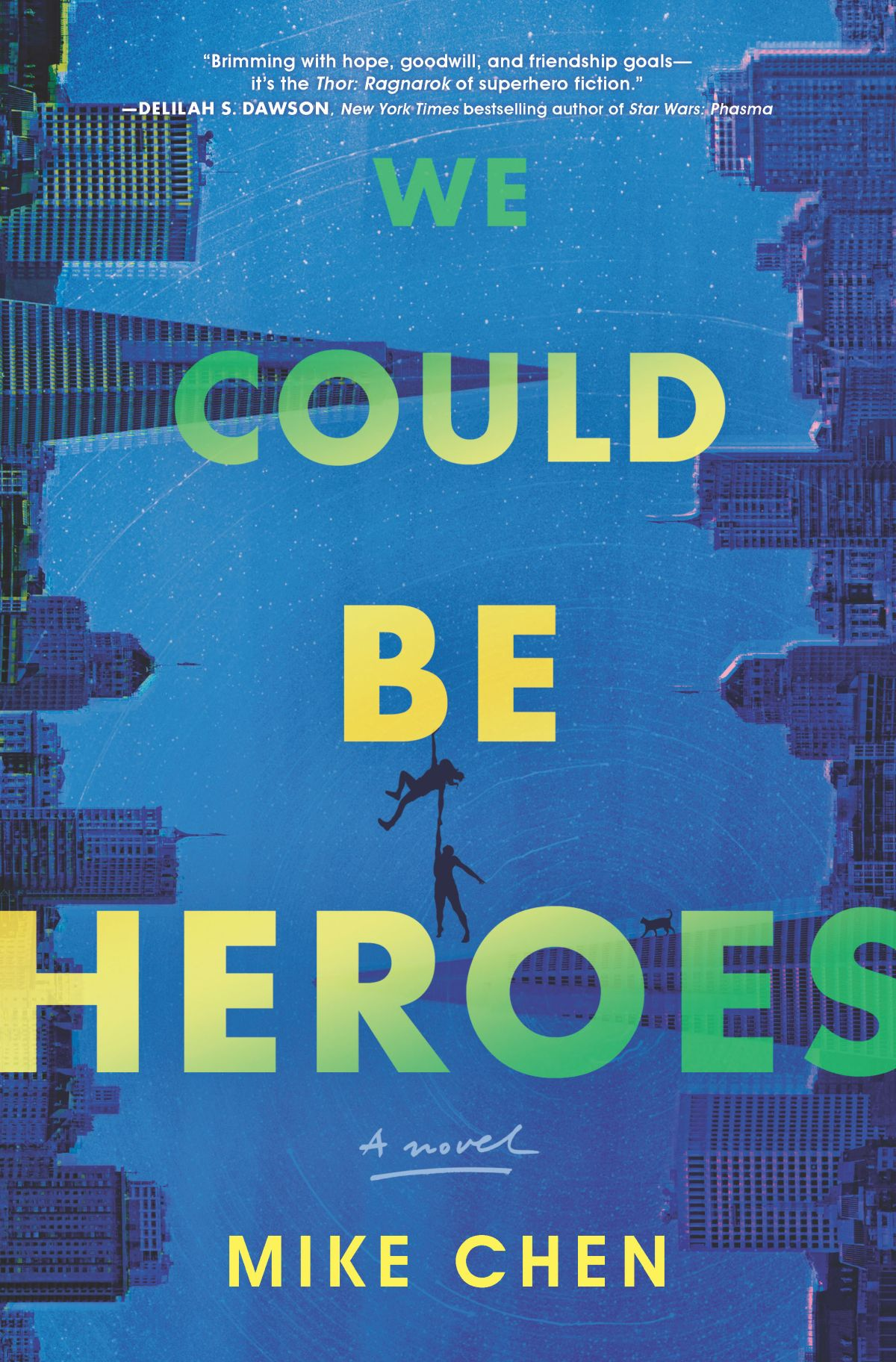 Book Showcase: WE COULD BE HEROES by Mike Chen