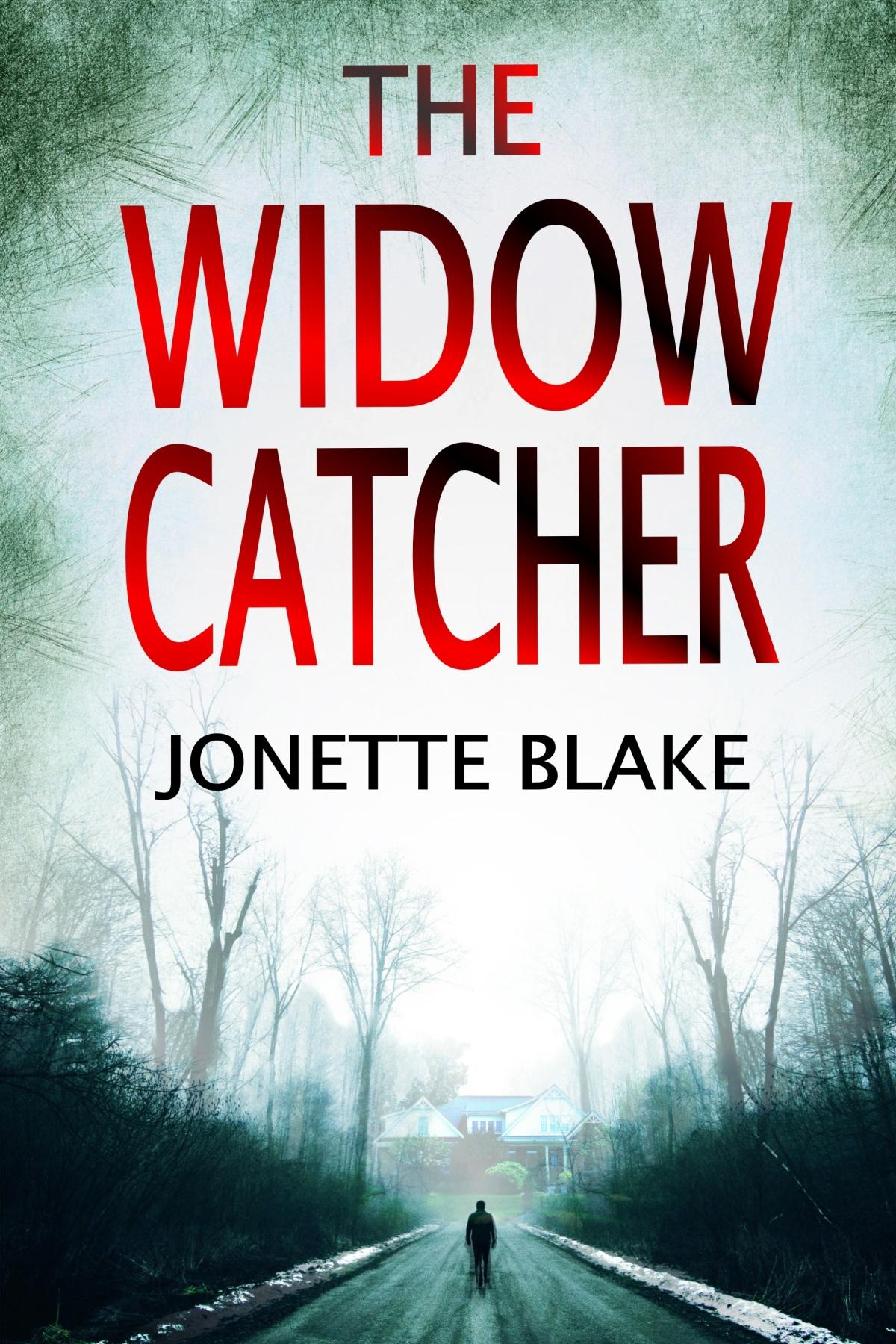 Guest Post: Jonette Blake – THE WIDOWCATCHER