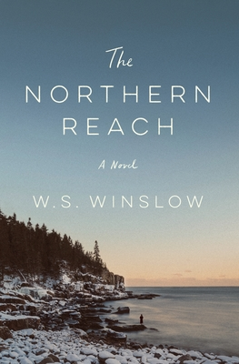 Book Spotlight: THE NORTHERN REACH by W.S.Winslow