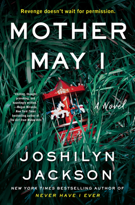 2021 Book 132: MOTHER MAY I by Joshilyn Jackson