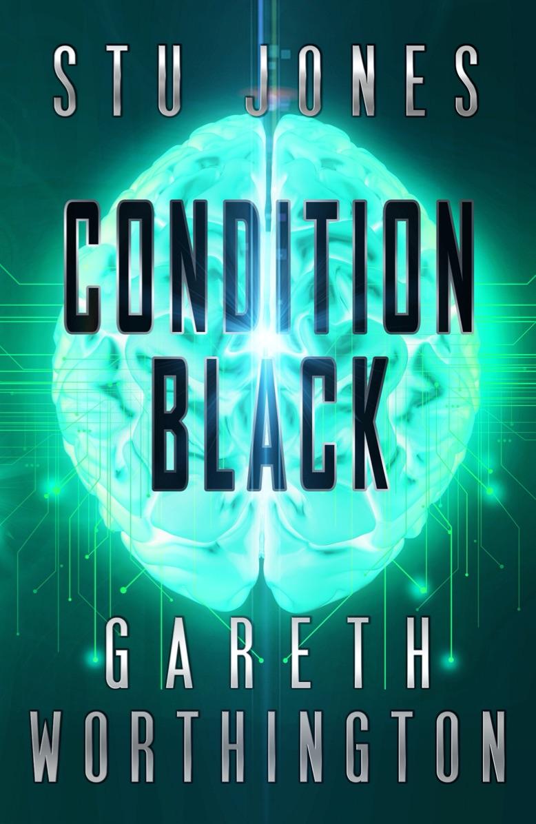 CONDITION BLACK - SJones & GWorthington