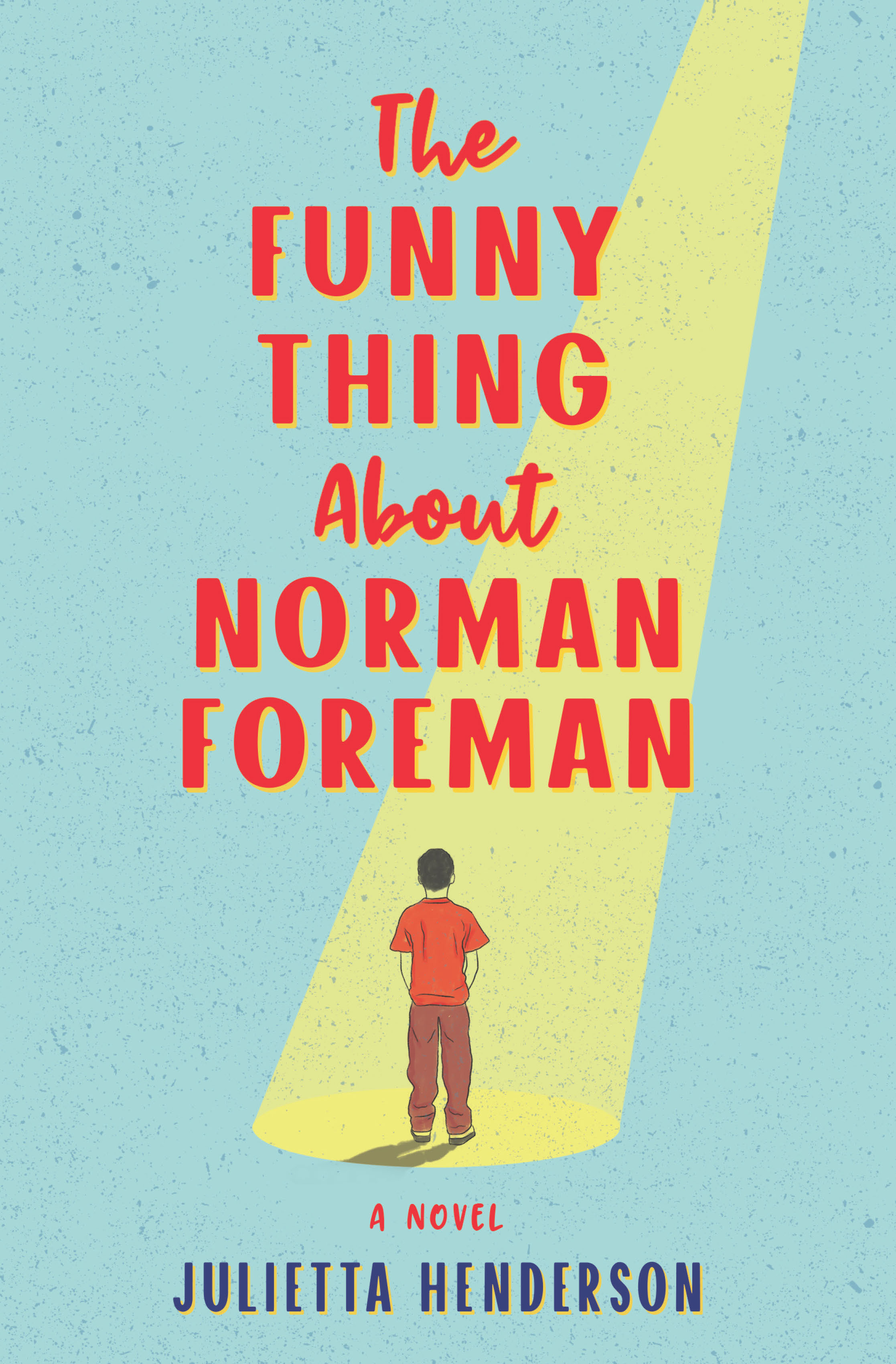THE FUNNY THING ABOUT NORMAN FOREMAN - JHenderson