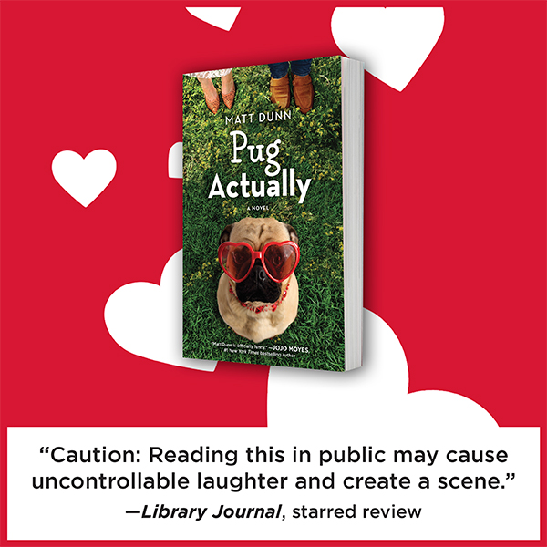 PUG ACTUALLY Library Journal Starred Review