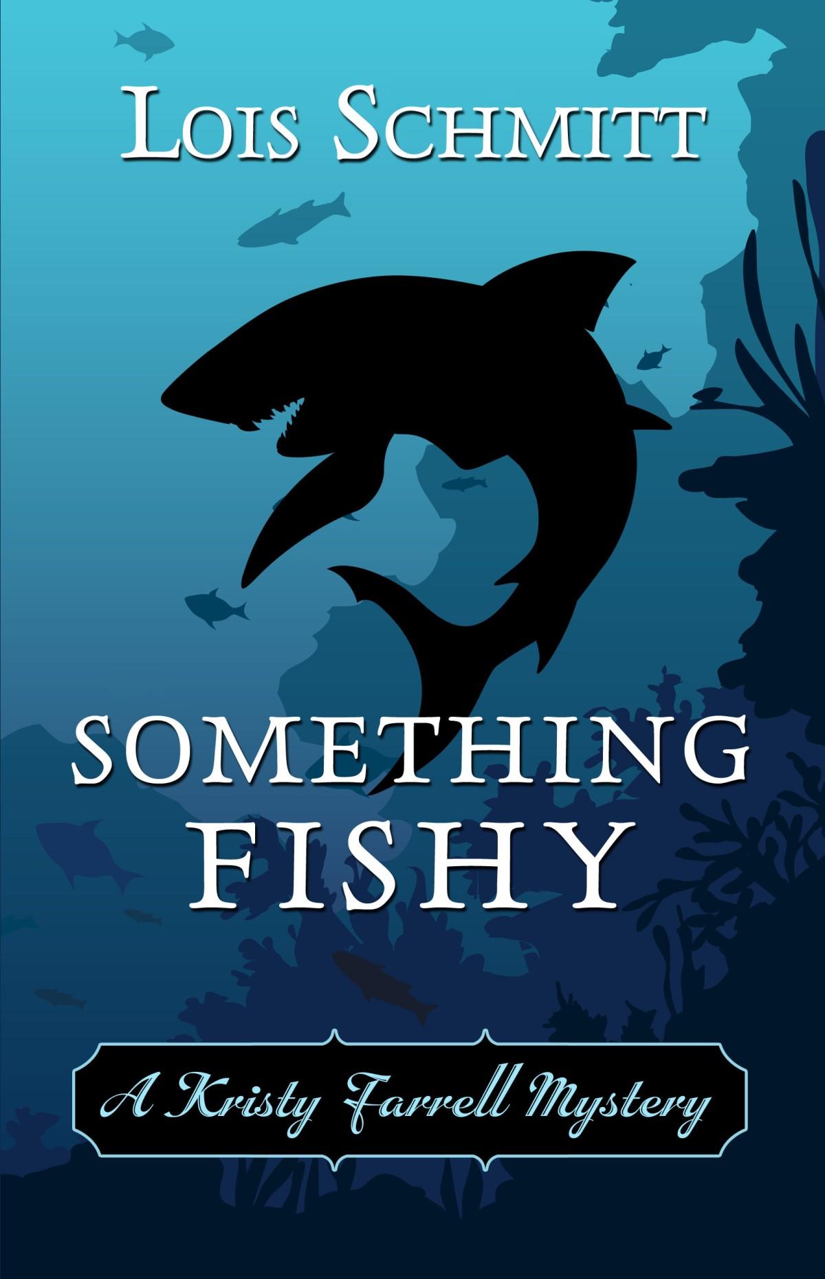 Guest Author: Lois Schmitt – SOMETHINGFISHY