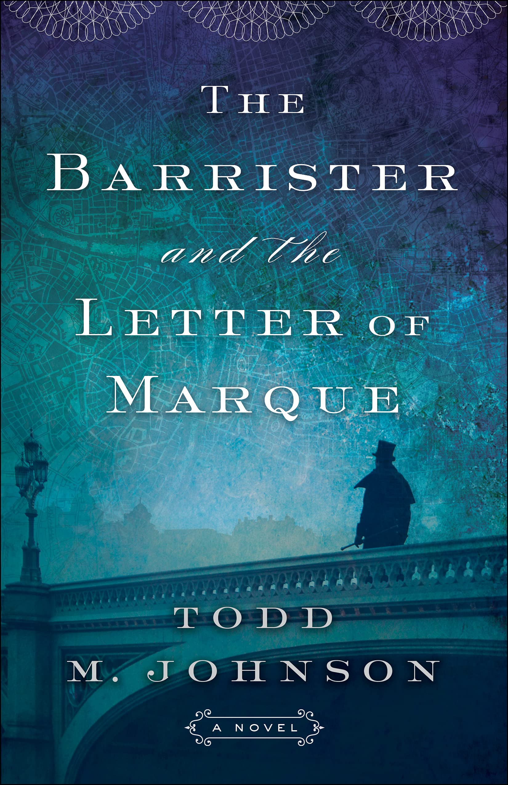 THE BARRISTER AND THE LETTER OF MARQUE - TMJohnson