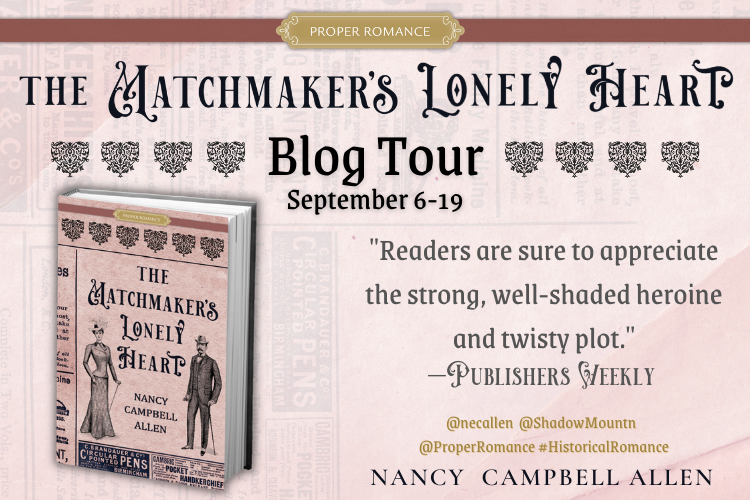 THE MATCHMAKER'S LONELY HEART Blog Tour banner featuring the book cover on the right, book cover features a Victorian female in a jacketed suit, wearing a hat and using a parasol as a walking stick and a Victorian male in a three-piece suit, wearing a bowler hat and carrying a walking stick; both are facing forward and the cover appears to be a spoof of a Victorian newspaper, the words THE MATCHMAKER'S LONELY HEART appears between the female and male in decorative lettering, underneath the title is the name of the author, Nancy Campbell Allan.