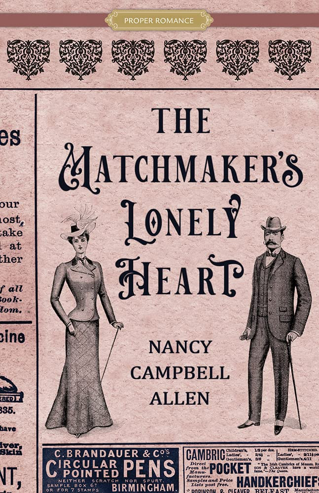 The Matchmakers Lonley Heart by Nancy Campbell Allen 2021